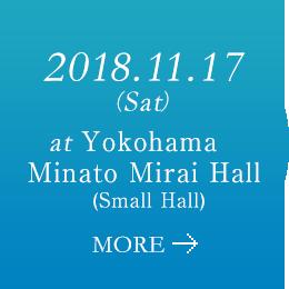 2018.11.17(Sat) at Yokohama Minato Mirai Hall