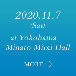 2019.11.4(Mon) at Yokohama Minato Mirai Hall